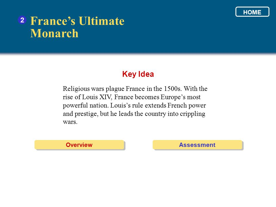 France's Ultimate Monarch Key Idea 2