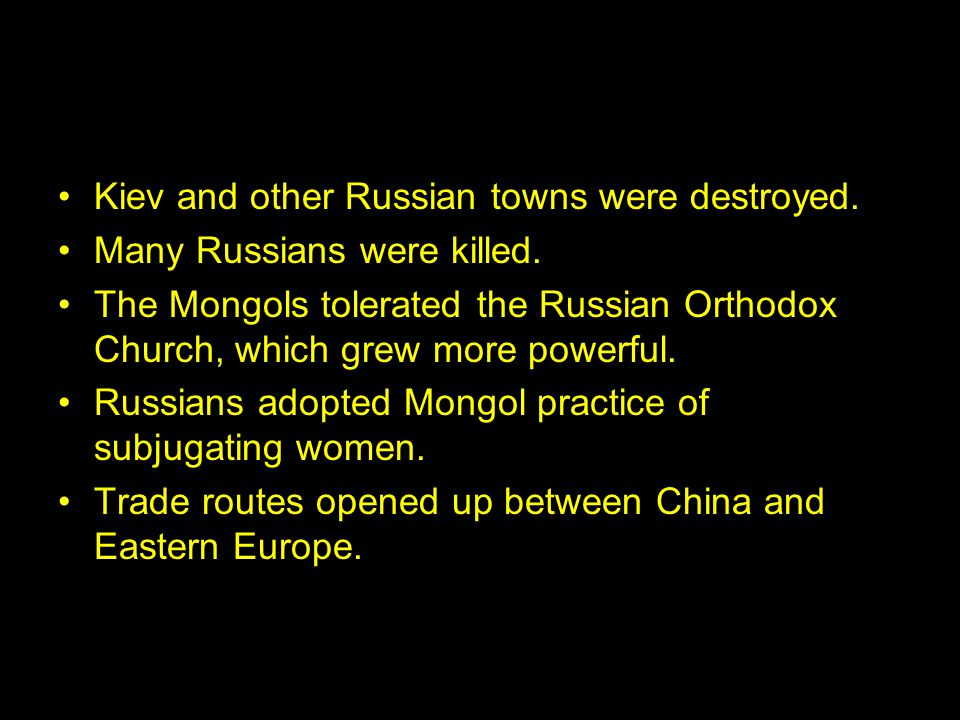 Kiev and other Russian towns were destroyed.