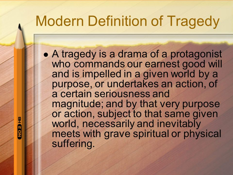 many definitions of tragedy state that