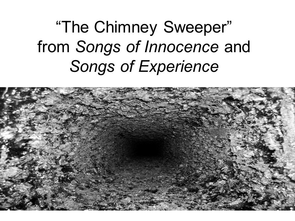 blake s the chimney sweeper two perspectives Comparing the contrast of blakes songs english literature essay  chimney sweeper's song of experience from totally different perspectives william blake's.