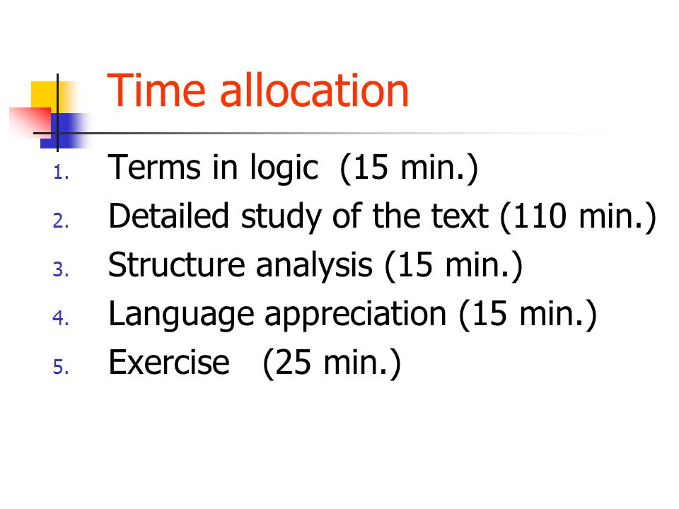 Time allocation Terms in logic (15 min.)