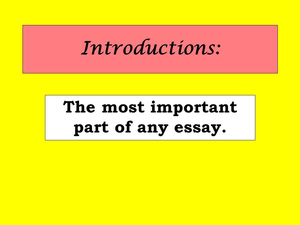 the most important part of any essay ppt video online the most important part of any essay