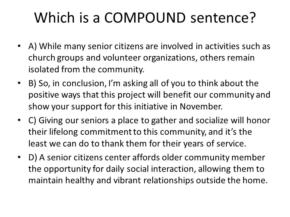 Which is a COMPOUND sentence