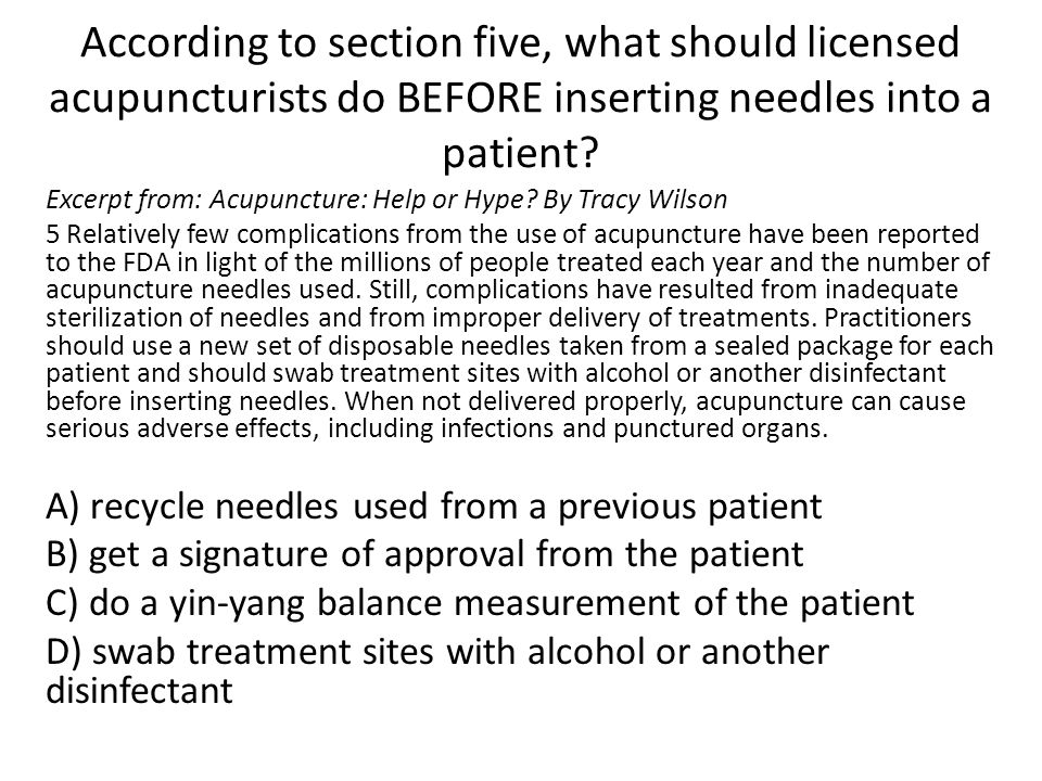 According to section five, what should licensed acupuncturists do BEFORE inserting needles into a patient