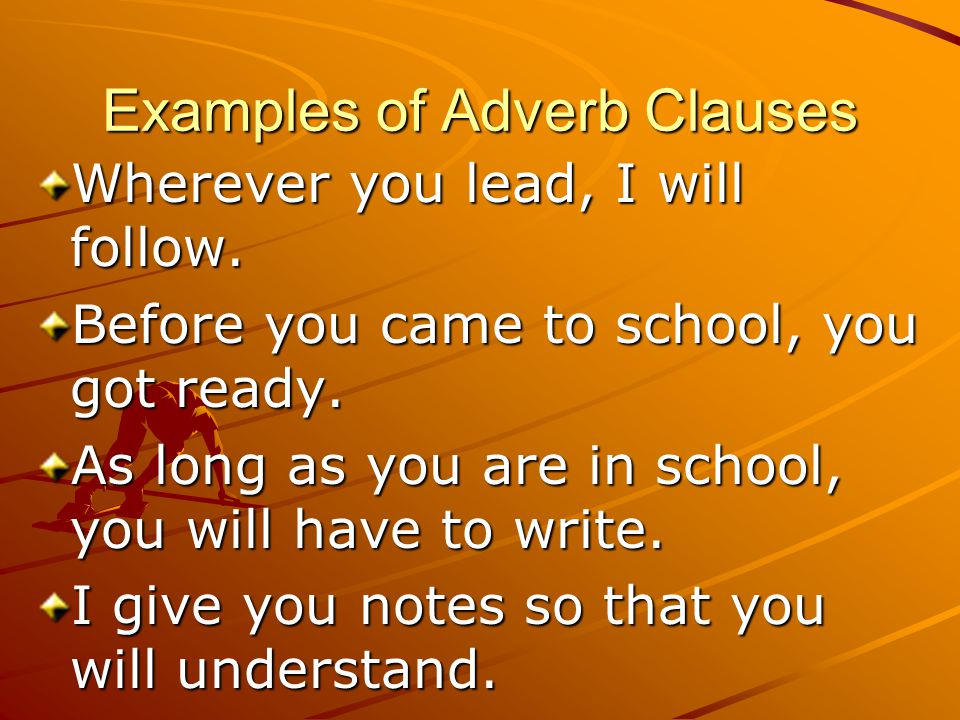Examples of Adverb Clauses