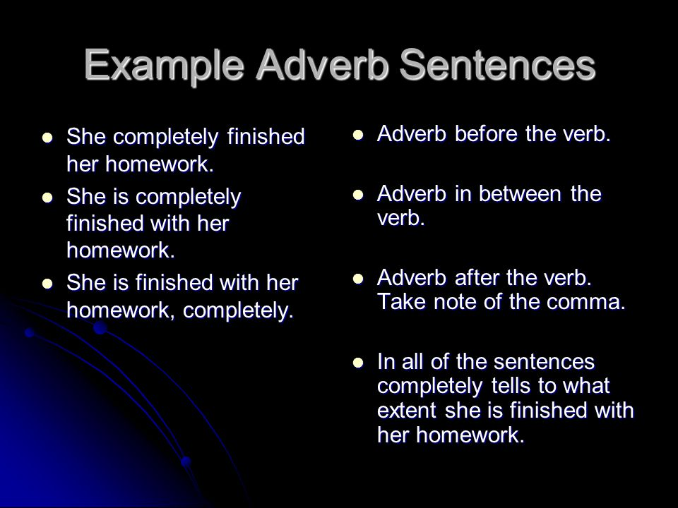 Example Adverb Sentences