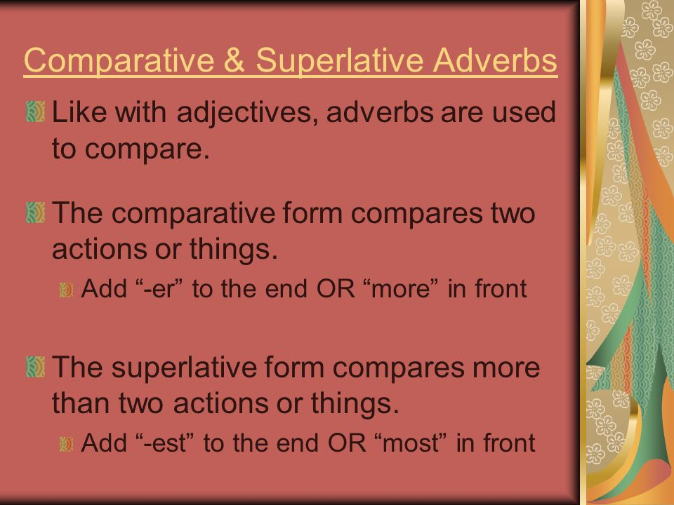 Comparative & Superlative Adverbs
