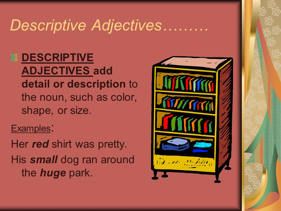 Descriptive Adjectives………