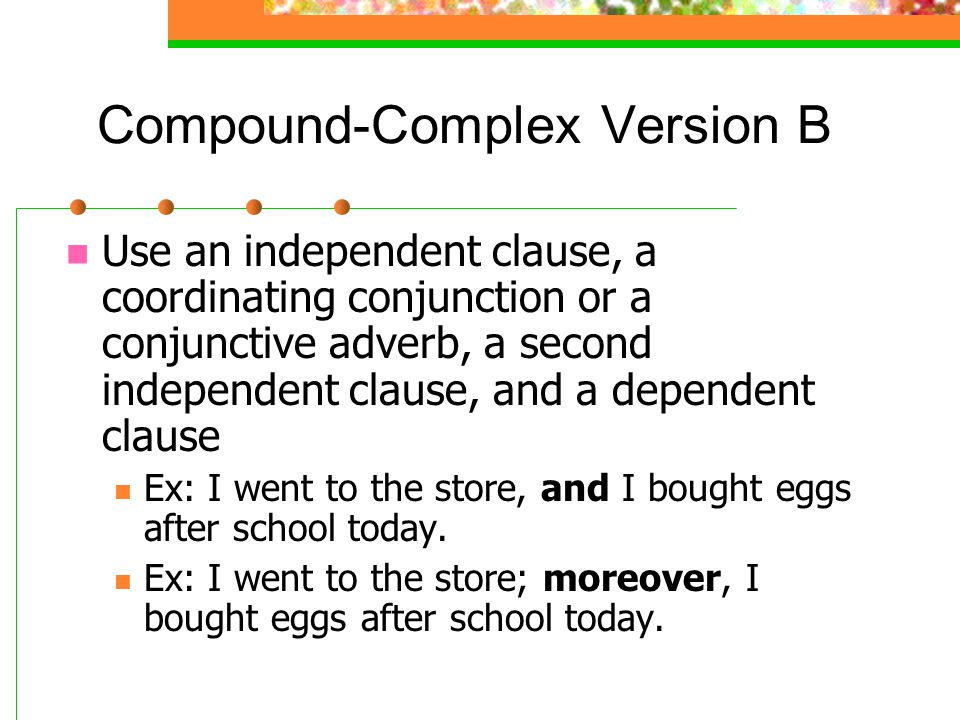 Compound-Complex Version B
