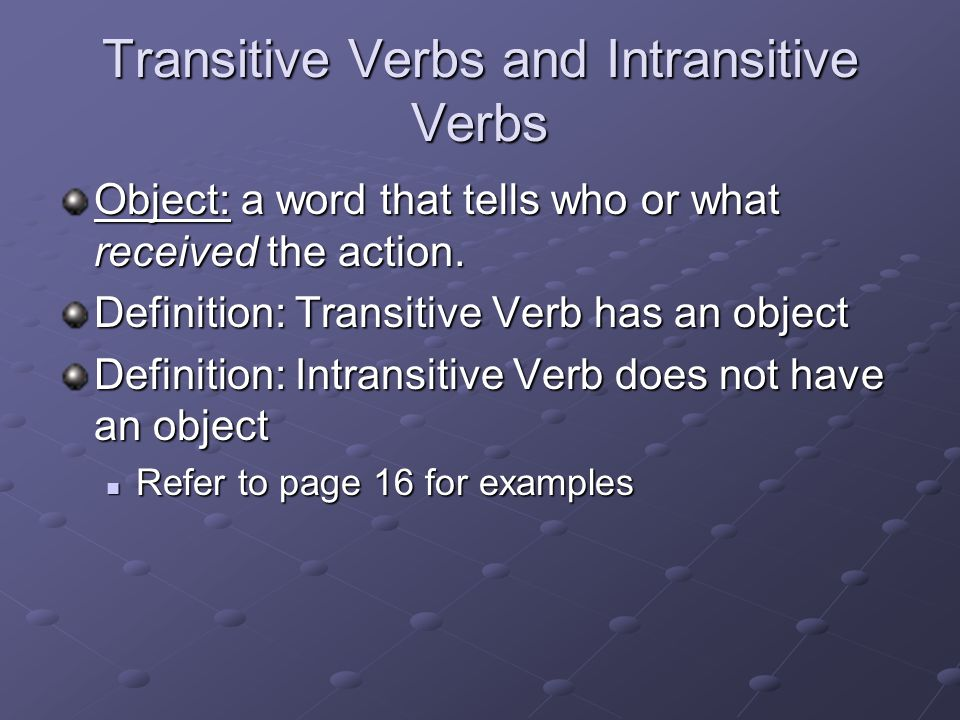 Transitive Verbs and Intransitive Verbs