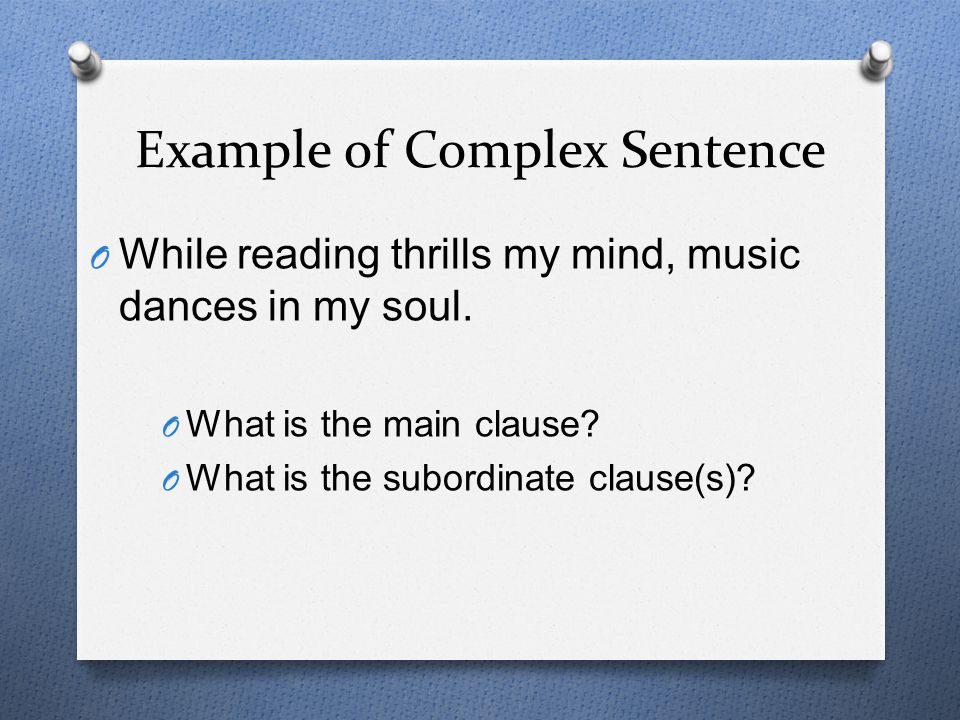 Example of Complex Sentence