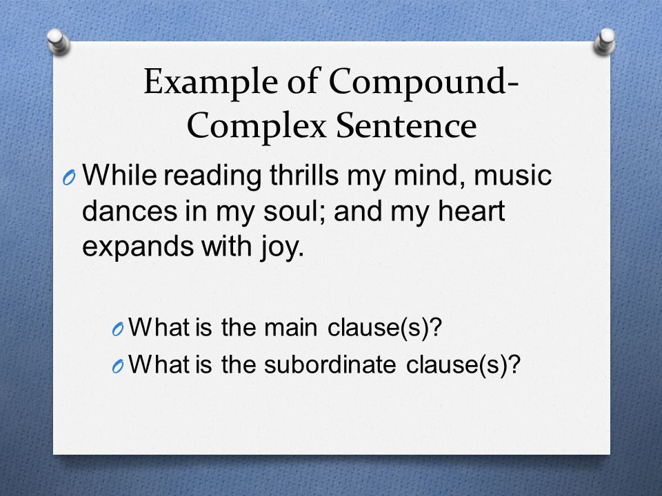 Example of Compound-Complex Sentence