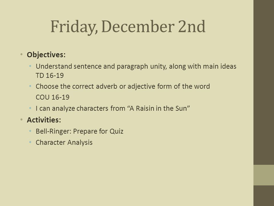raisin in the sun topic sentence A summary of themes in lorraine hansberry's a raisin in the sun learn exactly what happened in this chapter, scene, or section of a raisin in the sun and what it means perfect for acing essays, tests, and quizzes, as well as for writing lesson plans.