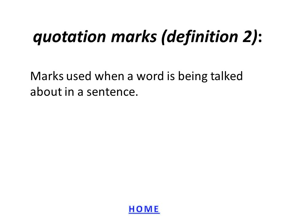 quotation marks (definition 2):