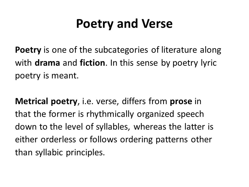 Poetry and Prose. Sound Patterning. Prosody. Rhymes. Stanza Forms ...