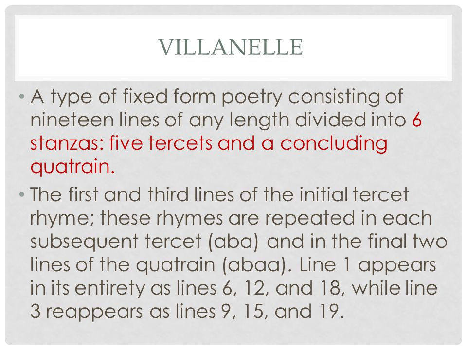 an analysis of the form on the poem as a villanelle We'll find out about its origins, analyze its makeup, and read a few villanelles by   furthermore, within the family of form poems the villanelle is a fixed form.