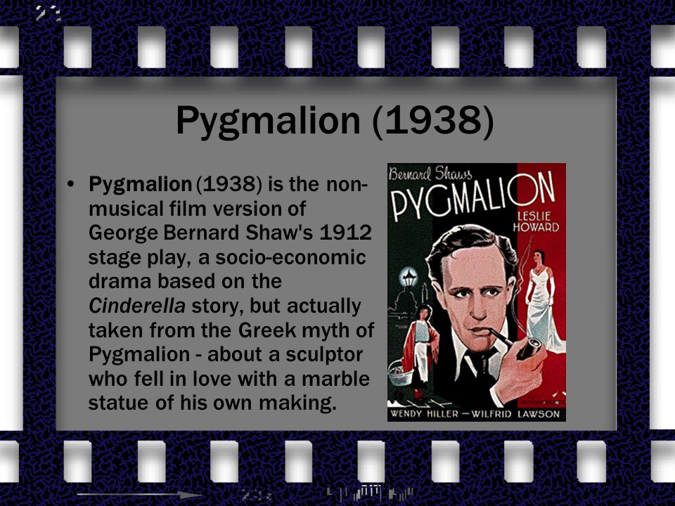 alernatiove ending to george bernard shaws pygmalion Millions of people know the george bernard shaw play, pygmalion, thanks to its movie adaptation, my fair lady but the hollywood version could never have happened without a change that shaw hated.