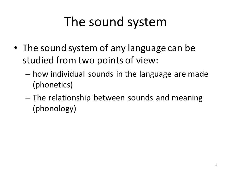introduction to linguistics 2 the sound system