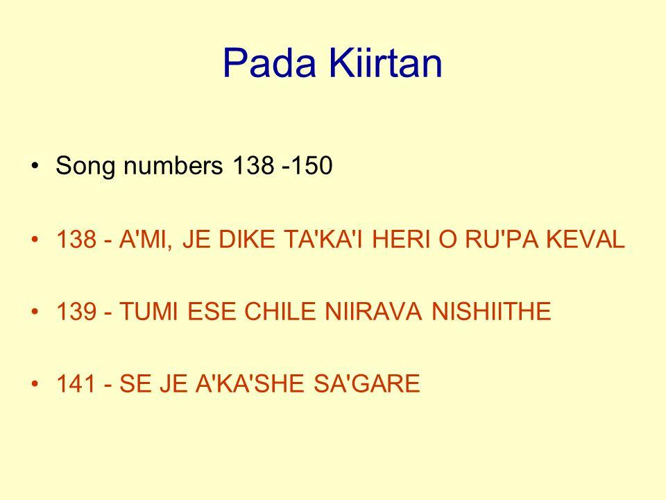 Pada Kiirtan Song numbers 138 -150