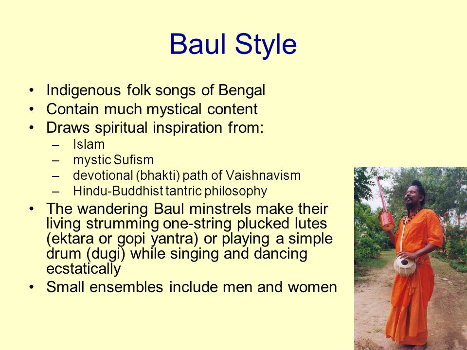 Baul Style Indigenous folk songs of Bengal