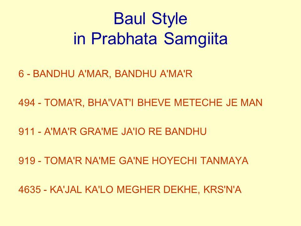 Baul Style in Prabhata Samgiita