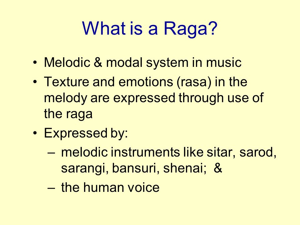 the raga system The raga ragini system of indian classical music : this article deals with hindu classical music and the classification of melody into ragas and raginis it talks about the origins of the basis of indian classical music - notes (or swaras), srutis, ragas and raginis it also deals with the.