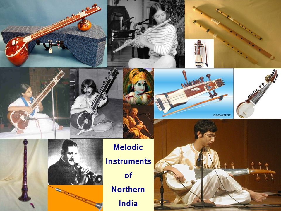 Melodic Instruments of Northern India