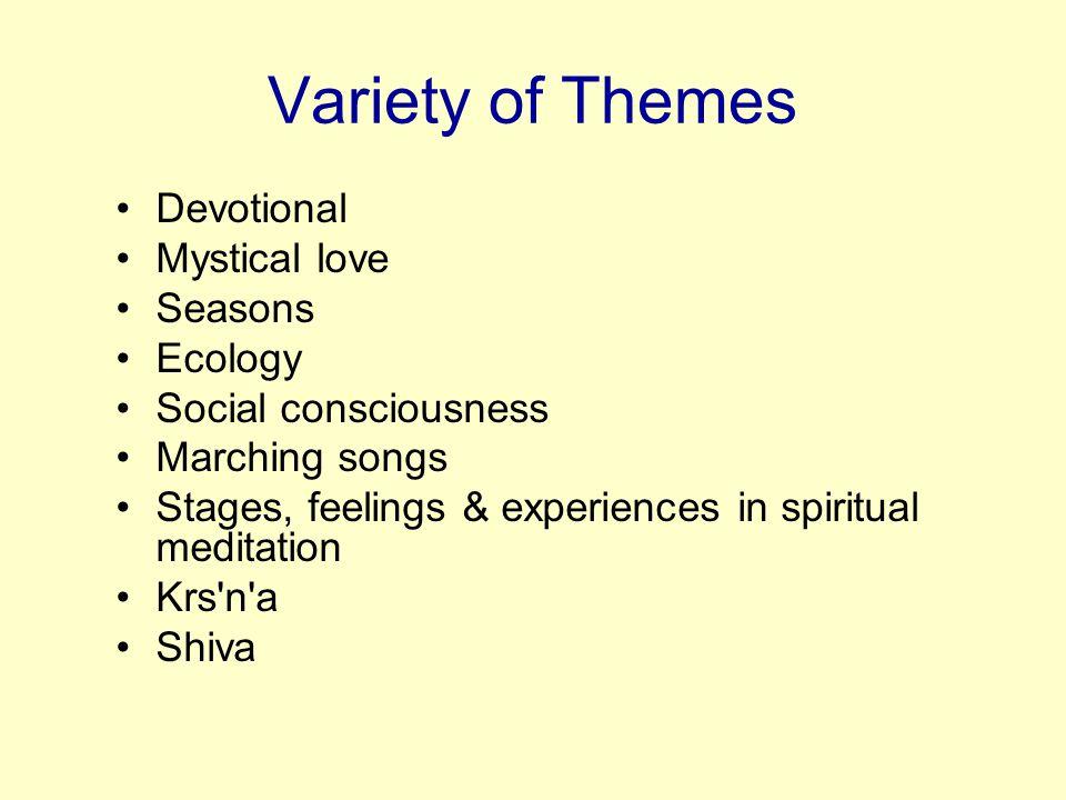Variety of Themes Devotional Mystical love Seasons Ecology