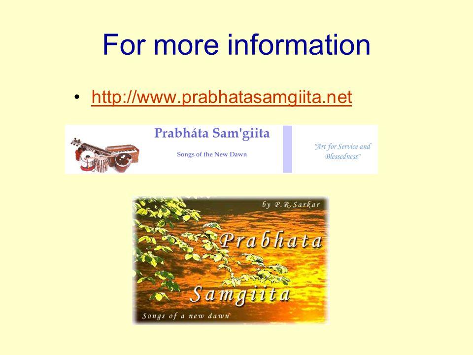 For more information http://www.prabhatasamgiita.net