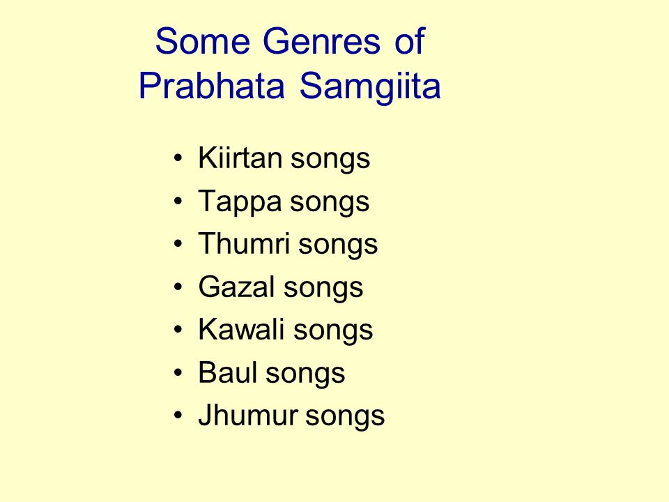 Some Genres of Prabhata Samgiita