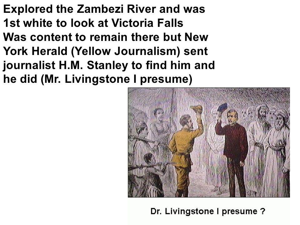 5 Explored ...  Mr Livingstone I Presume