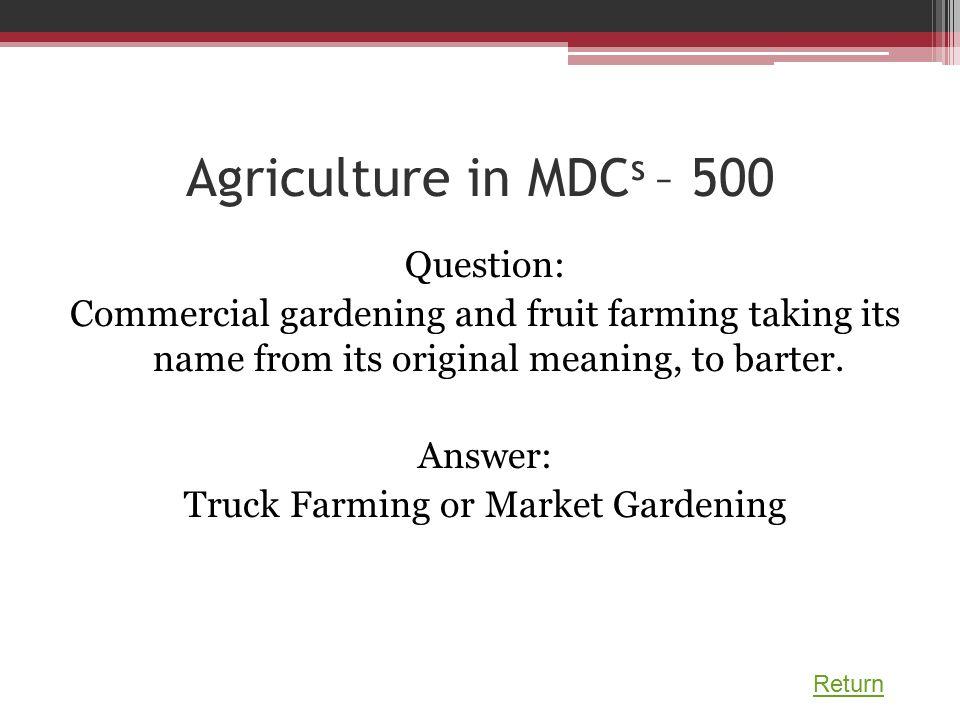 Truck Farming Or Market Gardening