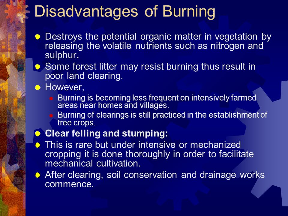 Disadvantages of Burning