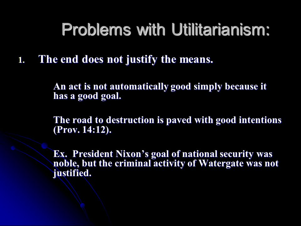 The main faults of utilitarianism