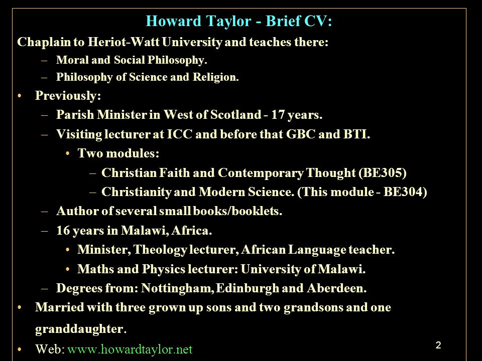 Christian Faith and Modern Science by Howard Taylor. - ppt download