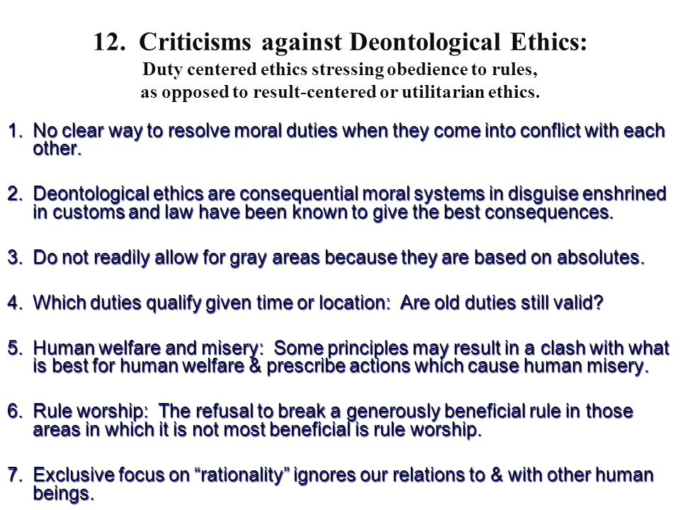 criticisms against ethical theories Ethical egoism is the  criticism  ethical egoism is seen as arbitrary  the very legitimacy of the theory is often called into .