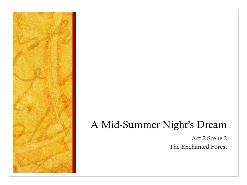 a mid summer nights dream eyes This fast-paced romp promises to be an unforgettable midsummer adventure for the whole family  (a midsummer night's dream, ne  (private eyes) shakespeare .