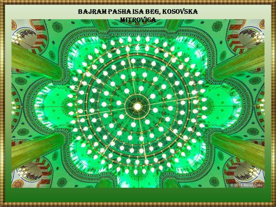 Bajram Pasha Isa Beg, Kosovska Mitrovica