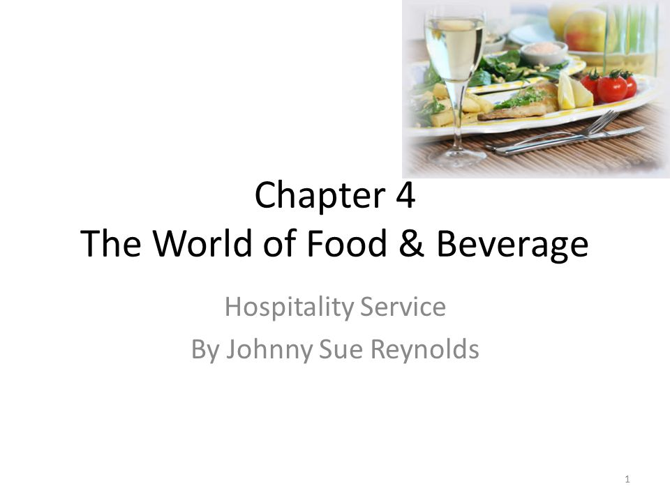 Chapter 4 The World of Food & Beverage