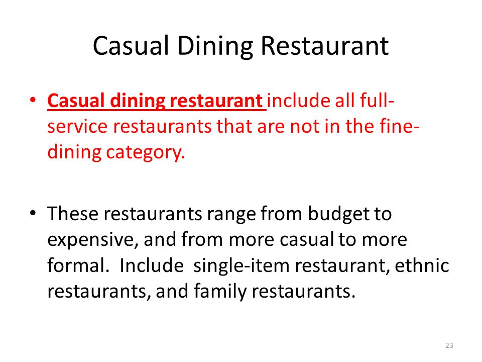 casual dining restaurants the service provider For restaurants and food service businesses, consistency is the biggest business  challenge and is critical to success driving consistency not only exponentially.