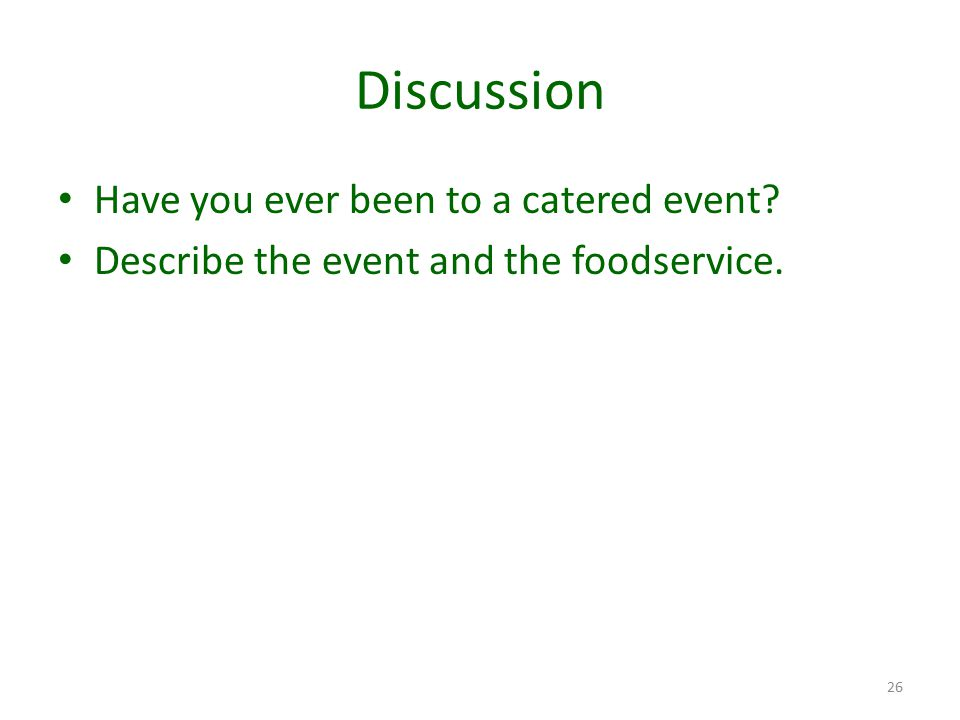 Discussion Have you ever been to a catered event