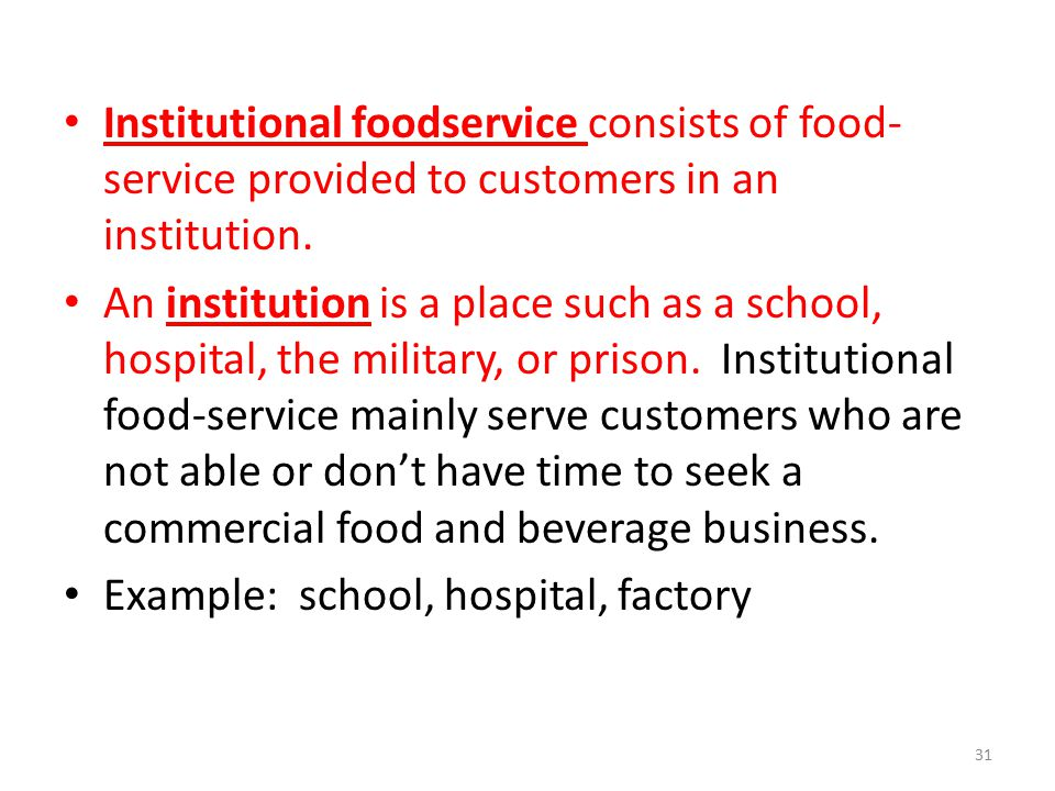 Institutional foodservice consists of food-service provided to customers in an institution.