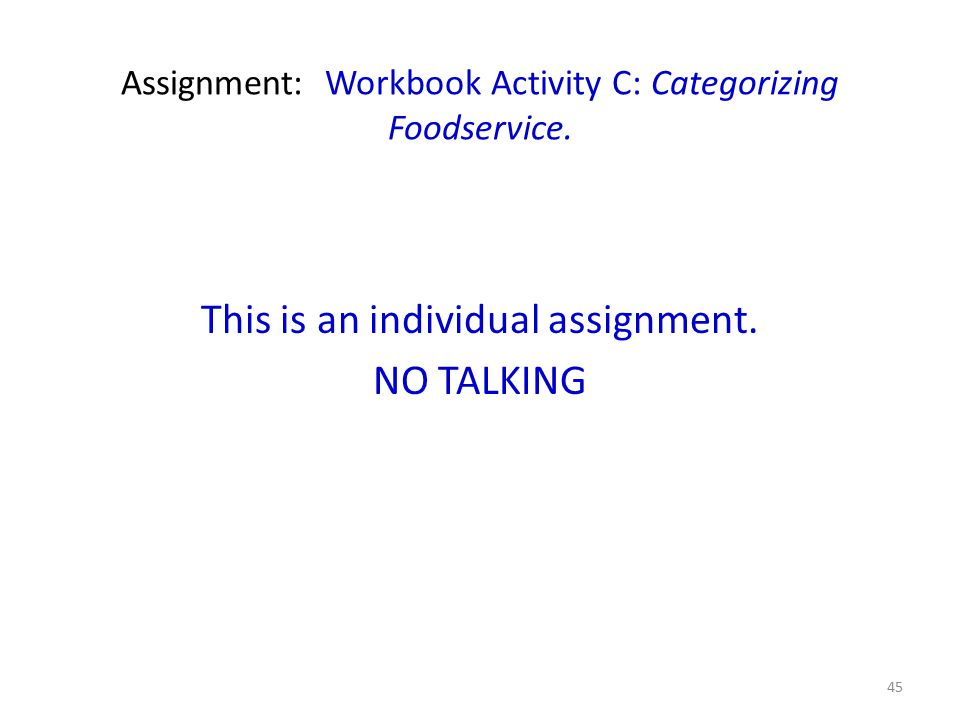 Assignment: Workbook Activity C: Categorizing Foodservice.