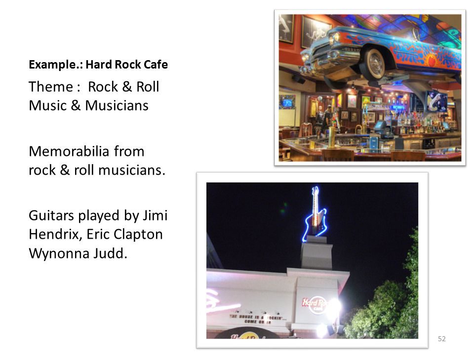 Example.: Hard Rock Cafe