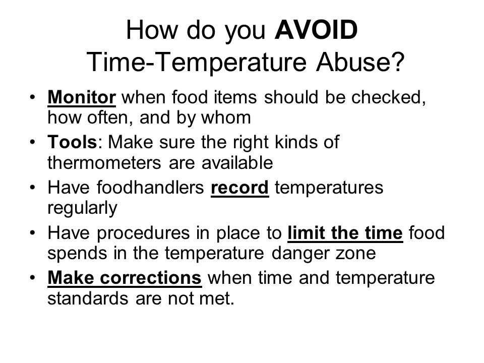 How do you AVOID Time-Temperature Abuse