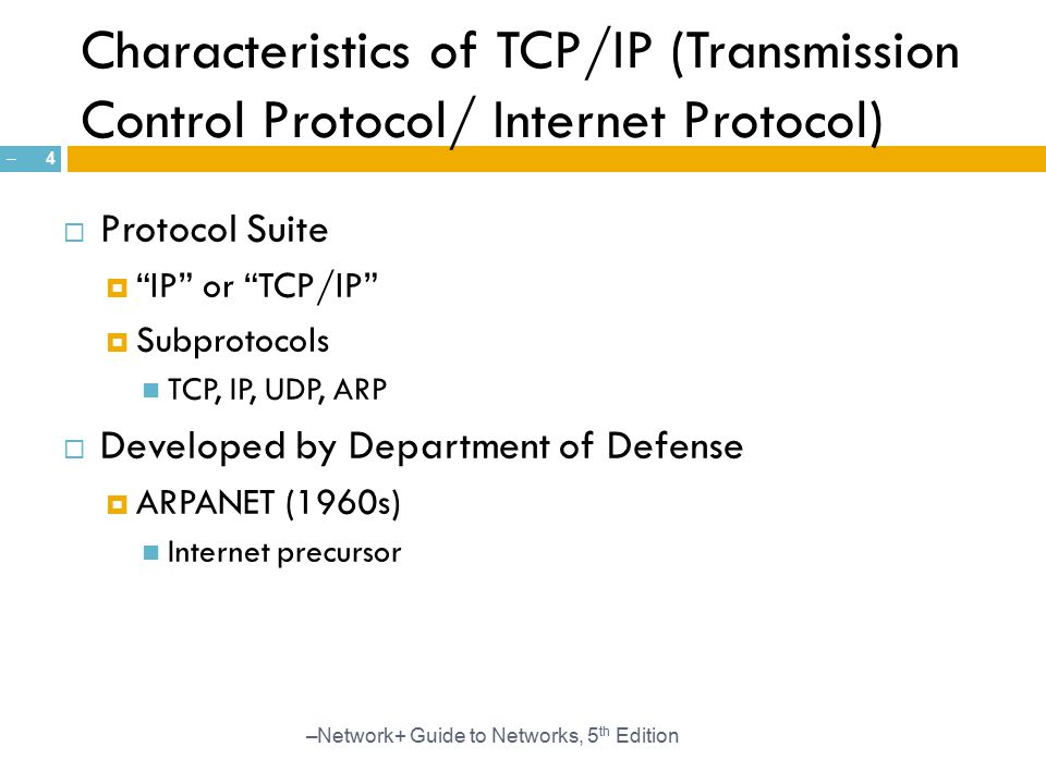 Characteristics of TCP/IP (Transmission Control Protocol/ Internet Protocol)