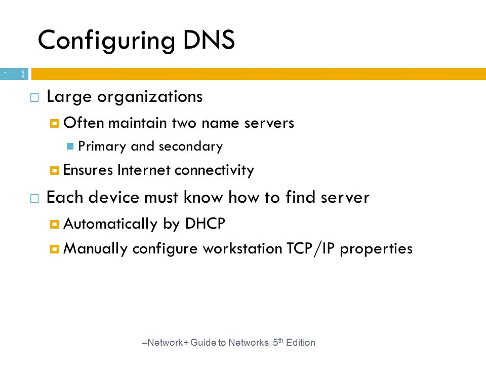 Configuring DNS Large organizations