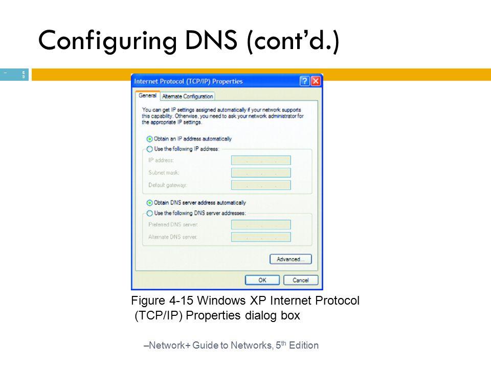 Configuring DNS (cont'd.)