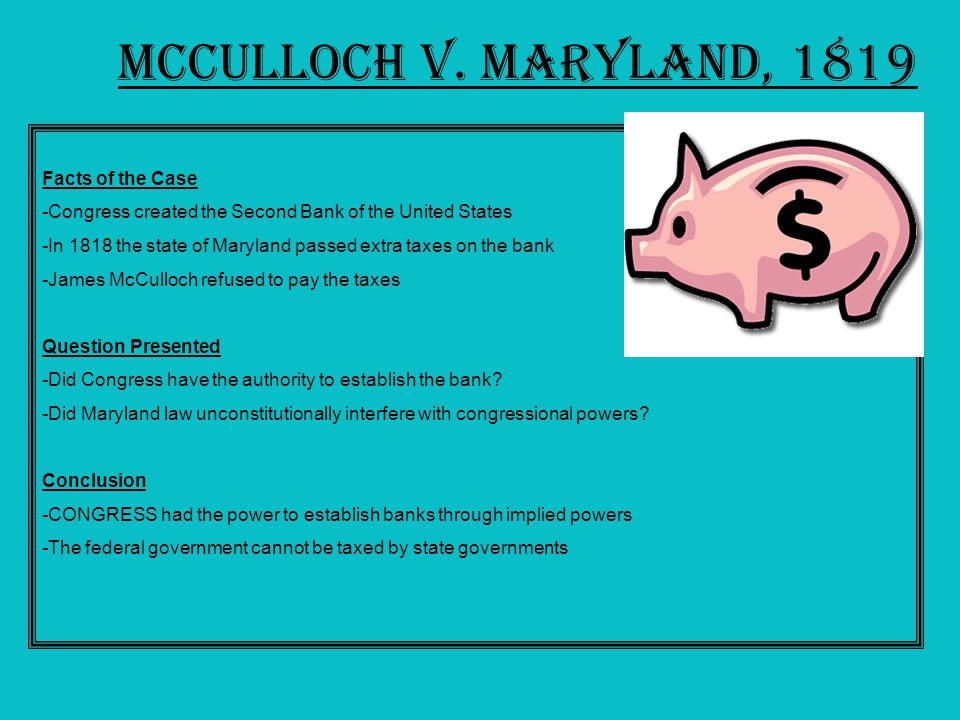 Mc culloch v maryland 1819 essay