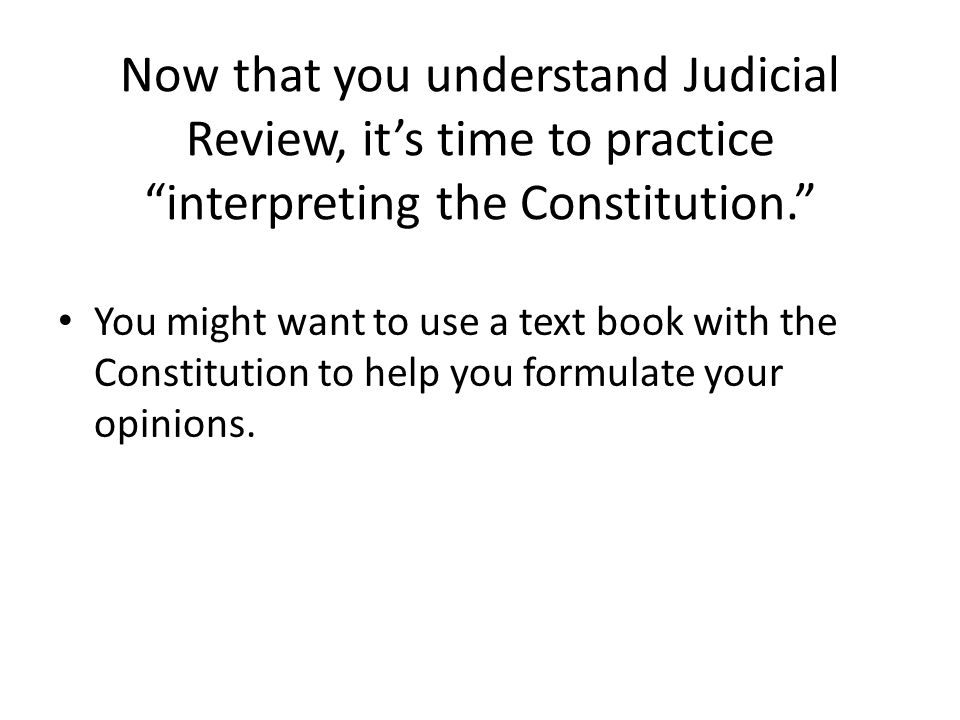 interpreting the constitution Group of claims promoting the use of the framers' intent in interpreting the  constitution is called originalism1 while the supreme court has paid originalism .